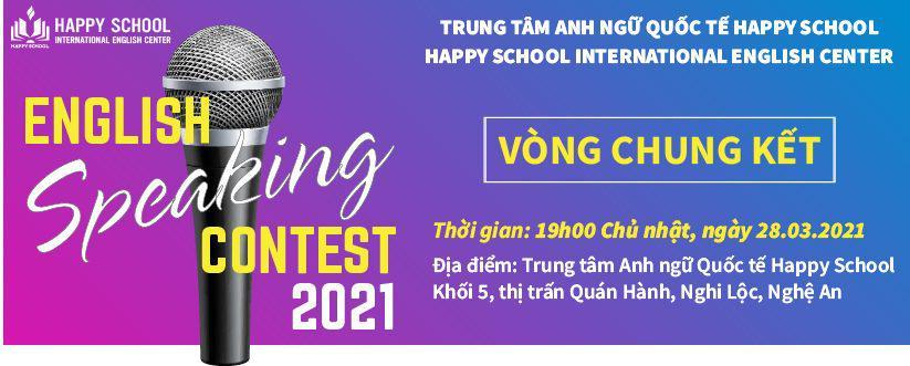 HAPPY SCHOOL THÔNG BÁO CHUNG KẾT CUỘC THI HÙNG BIỆN TIẾNG ANH – FINAL ROUND ENGLISH SPEAKING CONTEST 2021