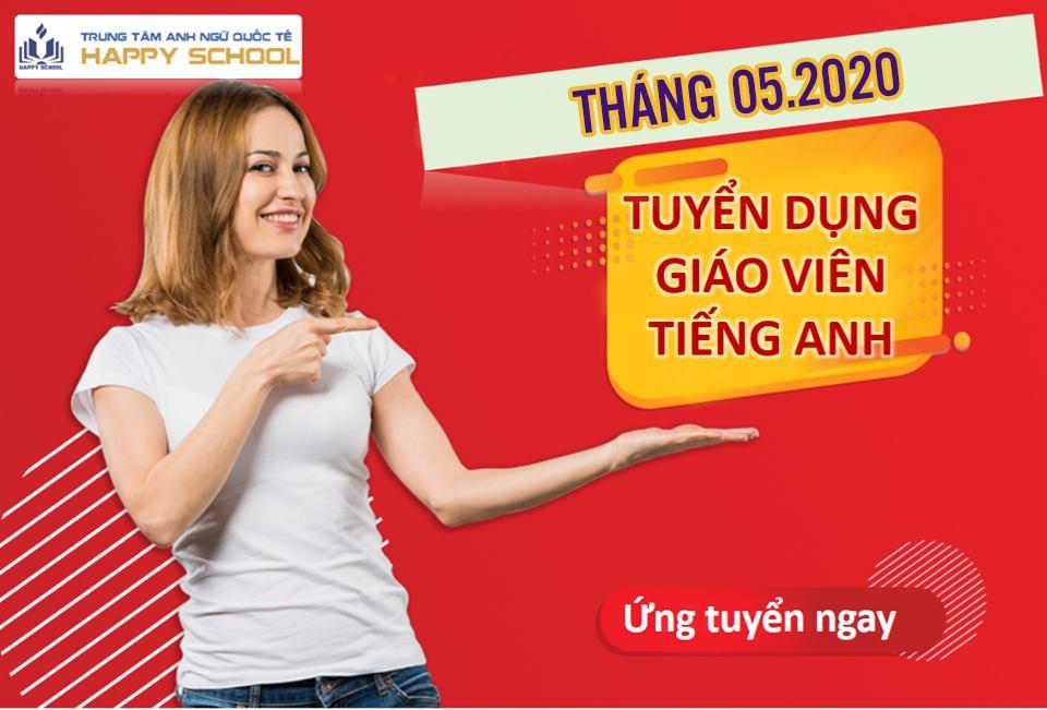 Anh Ngữ Quốc Tế Happy School thông báo TUYỂN DỤNG tháng 5/2020
